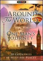 Around the World: One Man's Journey