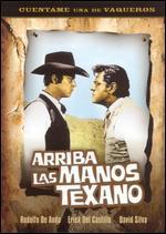 Arriba Las Manos Texano - Alfredo B. Crevenna