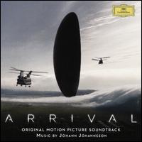 Arrival [Original Motion Picture Soundtrack] - Jóhann Jóhannsson