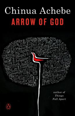 Arrow of God - Achebe, Chinua