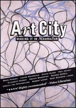 Art City, Vol. 1: Making It in Manhattan - Chris Maybach