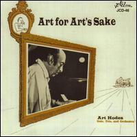 Art for Art's Sake - Art Hodes