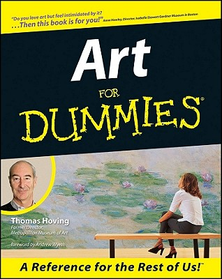 Art for Dummies - Hoving, Thomas, and Wyeth, Andrew (Foreword by)