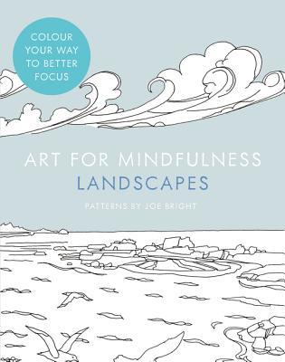 Art for Mindfulness: Landscapes -