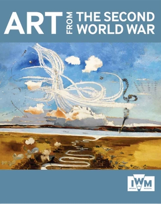 Art from the Second World War - Imperial War Museum (Great Britain) (Creator)