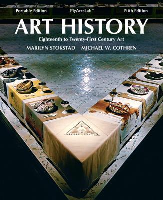 Art History Portables Book 6 - Stokstad, Marilyn, and Cothren, Michael W.
