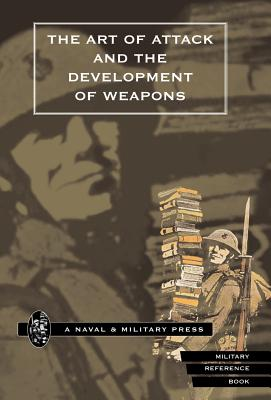 Art of Attack and the Development of Weapons - Cowper, H S