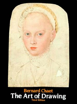 Art of Drawing - Chaet, Bernard
