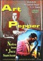 Art Pepper: Notes From a Jazz Survivor - Don McGlynn