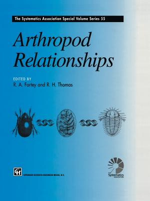 Arthropod Relationships - Fortey, Richard A (Editor), and Thomas, Richard H (Editor)