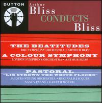 Arthur Bliss Conducts Bliss - Gareth Morris (flute); Henry Taylor (tympani [timpani]); Jennifer Vyvyan (soprano); Nancy Evans (mezzo-soprano);...