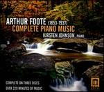 Arthur Foote: Complete Piano Music
