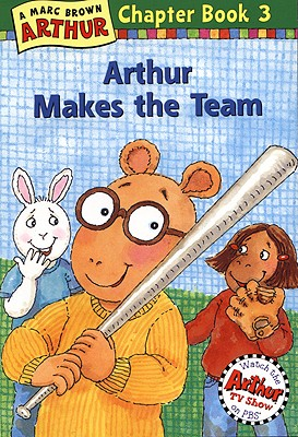 Arthur Makes the Team - Brown, Marc Tolon