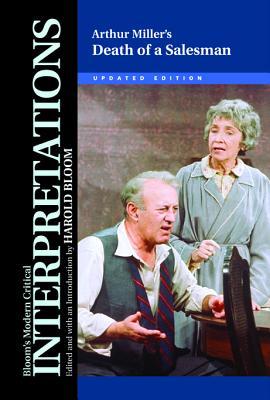 Arthur Miller's Death of a Salesman - Bloom, Harold (Editor)