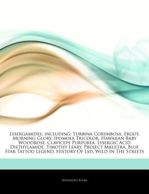 Articles On Lysergamides Including Turbina Corymbosa Ergot