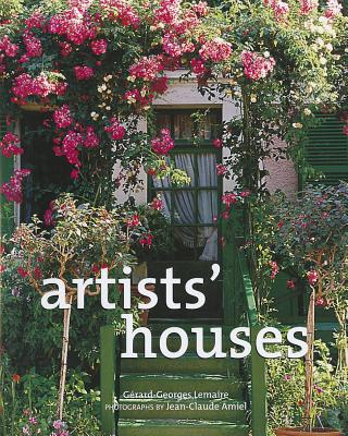 Artists' Houses - Lemaire, Gerard-Georges, and Amiel, Jean-Claude (Photographer)