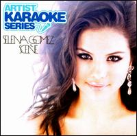 Artists Karaoke Series: Selena Gomez and the Scene - Selena Gomez & the Scene