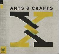Arts & Crafts: X - Various Artists