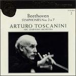Arturo Toscanini Collection, Vol. 2: Beethoven - Symphonies Nos. 2 & 7
