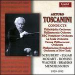 Arturo Toscanini Conducts Schubert, Elgar, Mozart, Rossini, Wagner, Brahms & Mendelssohn