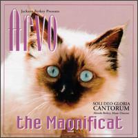 Arvo Part: The Magnificat - Bob Chilcott (tenor); Cat's Meow; Chris Hake (violin); Daniel Schultz (baritone); Greg Clinton (cello);...