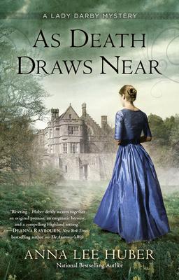 As Death Draws Near - Huber, Anna Lee