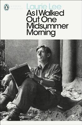 As I Walked Out One Midsummer Morning - Lee, Laurie