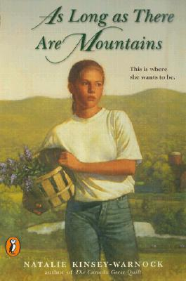 As Long as There Are Mountains - Warnock, Natalie Kinsey, and Bonnell, J (Editor), and Kinsey-Warnock, Natalie