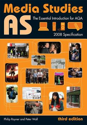 As Media Studies: The Essential Introduction for Aqa - Rayner Philip