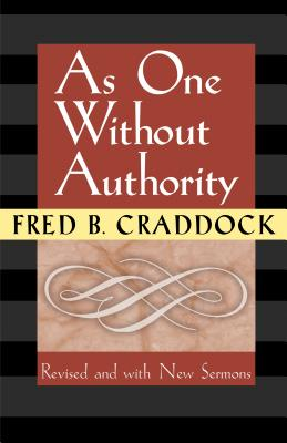 As One Without Authority - Craddock, Fred, Dr.
