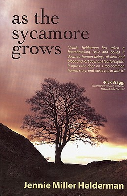 As the Sycamore Grows - Helderman, Jennie Miller
