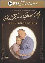As Times Goes By: Reunion Specials