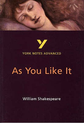 As You Like It: York Notes Advanced - Sowerby, Robin