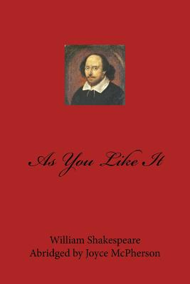 As You Like It - Shakespeare, William, and McPherson, Joyce (Abridged by)