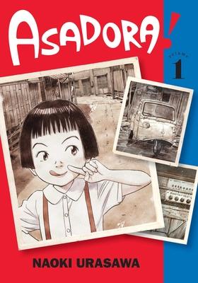 Asadora!, Vol. 1 - Urasawa, Naoki