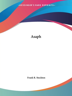 Asaph - Stockton, Frank R