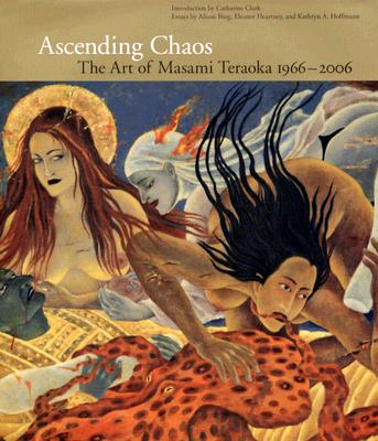 Ascending Chaos: The Art of Masami Teraoka - Clark, Catharine (Introduction by), and Bing, Alison (Text by), and Heartney, Eleanor (Text by)