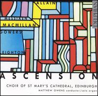 Ascension - Adam Binks (organ); Ashley Turnell (tenor); Jamieson Sutherland (bass); Matthew Owens (organ); Philip Blackledge (cantor);...