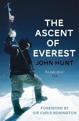 Ascent of Everest - Hunt, John