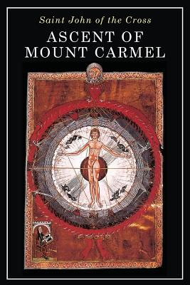 Ascent of Mount Carmel - St John of the Cross, and Peers, E (Editor)