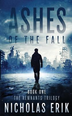 Ashes of the Fall - Erik, Nicholas