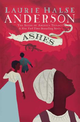 Ashes - Anderson, Laurie Halse