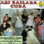 Asi Bailaba Cuba, Vol. 2 [T.H. Rodven 112]
