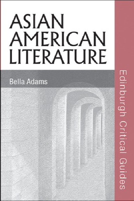 Asian American Literature - Adams, Bella, Professor