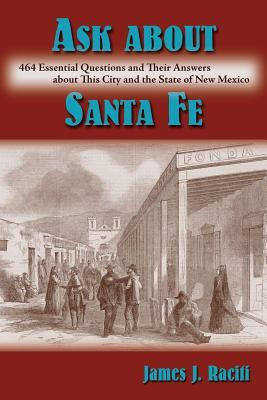 Ask about Santa Fe - Raciti, James J