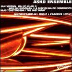 Asko Ensemble Plays Jan Vriend, Willem Boogman, Klas Torstensson