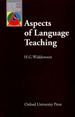 Aspects of Language Teaching - Widdowson, H G