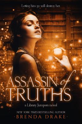 Assassin of Truths - Drake, Brenda