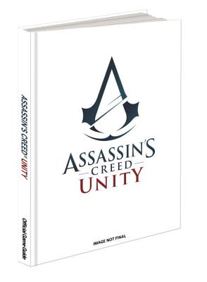 Assassin's Creed Unity Collector's Edition: Prima Official Game Guide - Searle, Mike