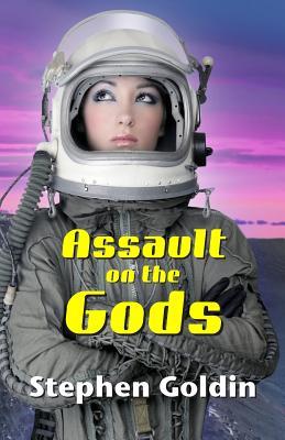 Assault on the Gods - Goldin, Stephen